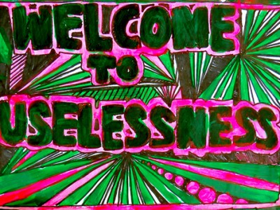 welcometouselessness
